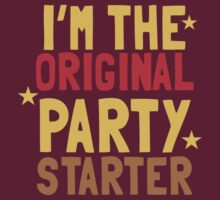 I'm the original PARTY STARTER by jazzydevil