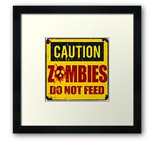 Bloody Zombies Caution Sign Framed Print
