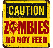 Bloody Zombies Caution Sign Photographic Print