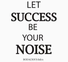 BODACIOUS success by BDCS