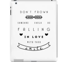 Don't frown iPad Case/Skin