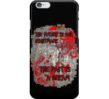 The Past Is A Dream iPhone Case/Skin