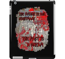 The Past Is A Dream iPad Case/Skin