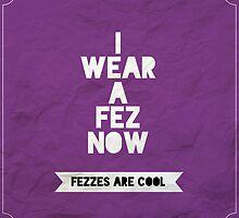 I Wear A Fez by rhiannontl