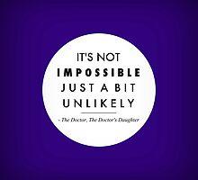 It's Not Impossible by rhiannontl