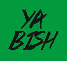 Ya Bish by harrygirl4