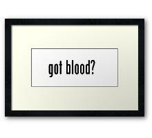The Walking Dead - Got Blood? Framed Print