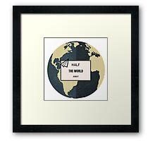 Half The World Away Framed Print