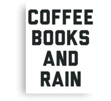 Coffee Books and Rain Canvas Print