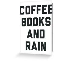 Coffee Books and Rain Greeting Card