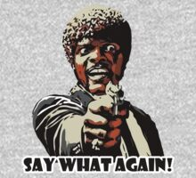 Jules Pulp Fiction - Say what again! by RobertKShaw