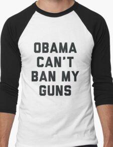 Obama Cant Ban My Guns Men's Baseball ¾ T-Shirt