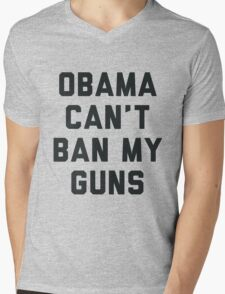 Obama Cant Ban My Guns Mens V-Neck T-Shirt
