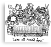 We're All Mash'd Here Canvas Print