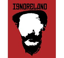 Ignoreland Photographic Print
