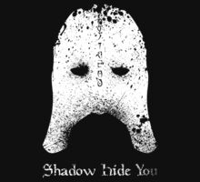 Shadow Hide You by Ian Marder
