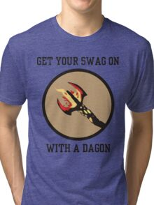 Get Your Swag on With a Dagon Tri-blend T-Shirt