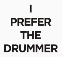 I PREFER THE DUMMER by Guts n' Gore