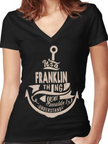 It's a FRANKLIN shirt Women's Fitted V-Neck T-Shirt