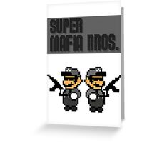 Super Mafia Bros  Greeting Card