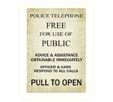 Free For Use Of Public - Tardis Door Sign, (please see notes) Art Print
