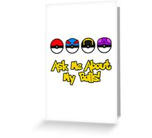 Ask Me About My Balls! Greeting Card