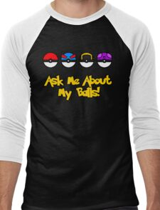 Ask Me About My Balls! Men's Baseball ¾ T-Shirt