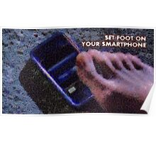 Set foot on your smartphone Poster