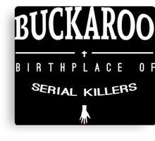 NailBiter - Buckaroo The Birthplace of serial killers Canvas Print