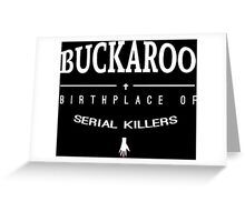 NailBiter - Buckaroo The Birthplace of serial killers Greeting Card