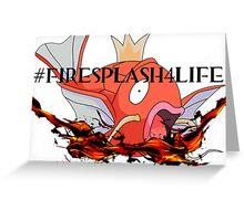 #FireSplash4Life Greeting Card