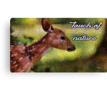 Touch of nature Canvas Print