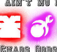 Ain't no party like a Chaos God Party! Sticker