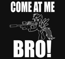 COME AT ME BRO - Line Version by Pegasi Designs
