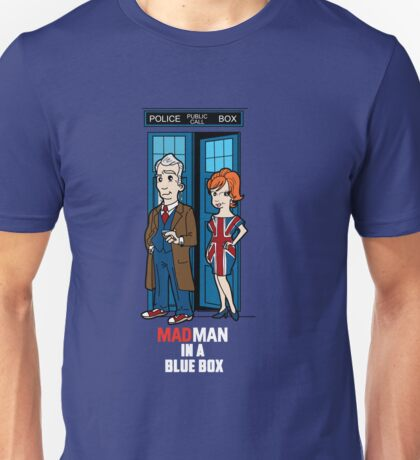 Mad Man In A Blue Box Unisex T-Shirt