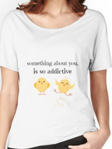 Something about You Women's Relaxed Fit T-Shirt