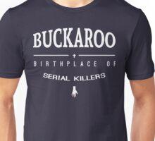 NailBiter - Buckaroo The Birthplace of serial killers Unisex T-Shirt