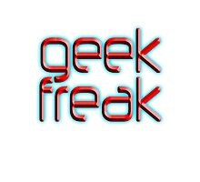 Geek freak by TOM HILL - Designer