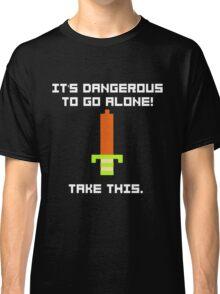 Take This Classic T-Shirt