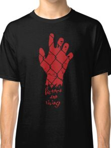 PROTECT THE LIVING Classic T-Shirt