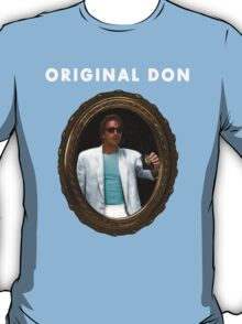 Original Don T-Shirt