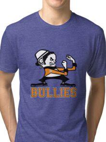 Bullies Tri-blend T-Shirt