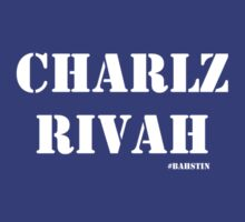 Charlz Rivah by Jeff Newell