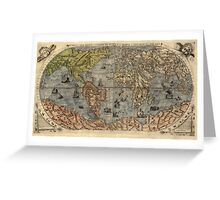 Antique Map of the World from 1565 Greeting Card
