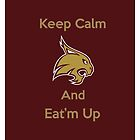 Texas State Bobcat Keep Calm and Eat'm Up iPhone by Merwynlee