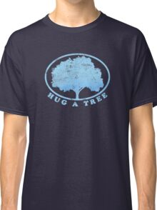 Hug a Tree Classic T-Shirt