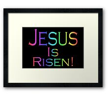 Jesus Is Risen! (rainbow/black) Framed Print