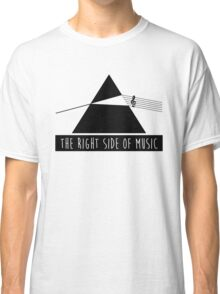 The Right Side Of Music Classic T-Shirt