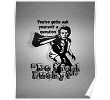 """""""Do i feel Lucky?"""" -Clint Eastwood (Dirty Harry) [white] Poster"""