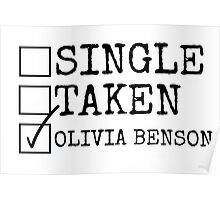 Single, Taken, Olivia Benson Poster
